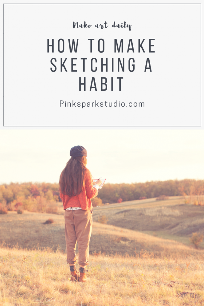 How to make sketching a habit