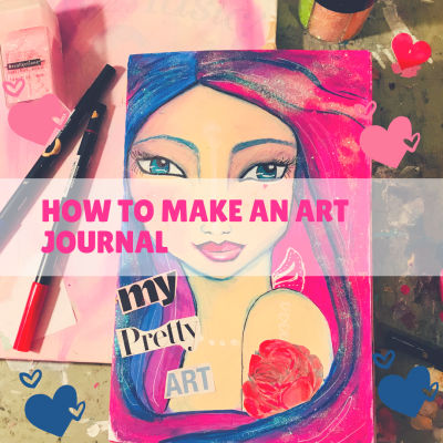 How to Make Your Own Art Journal