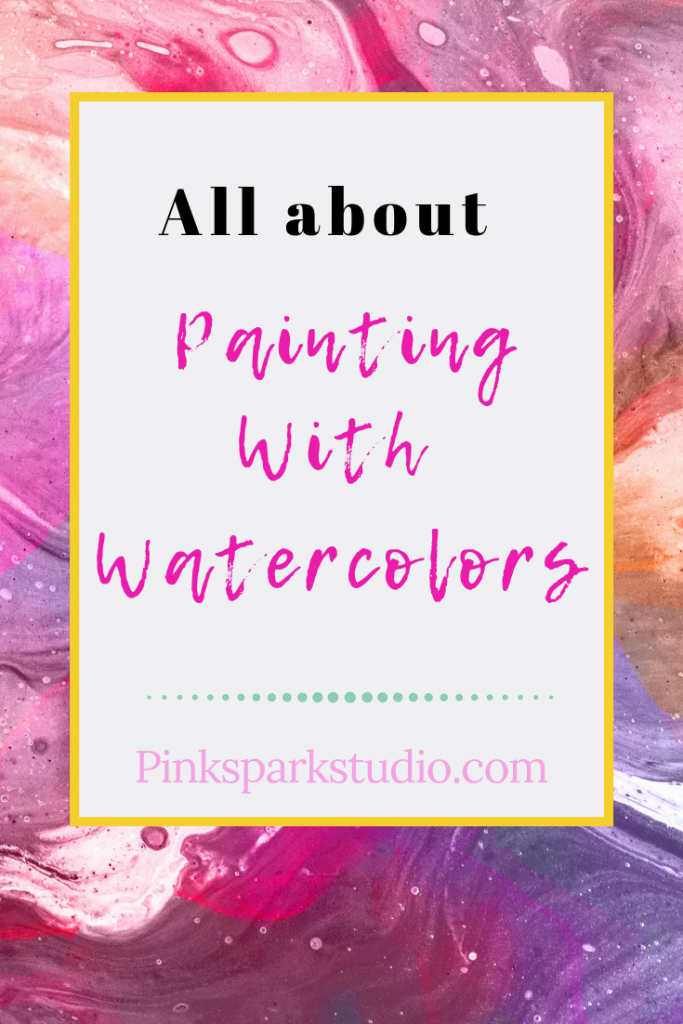 All about watercolor painting