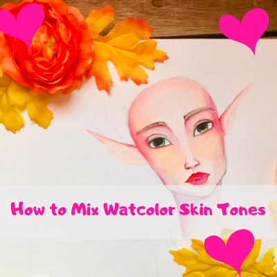 How to Paint Watercolor Skin Tones