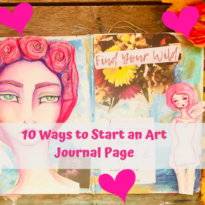10:ways to start an art journal page