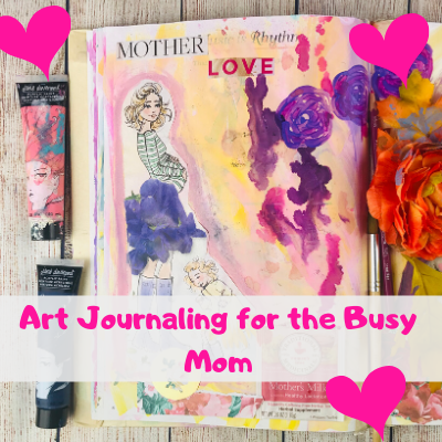 Art journaling for the busy mom